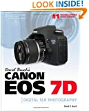 David Busch's Canon EOS 7D Guide to Digital SLR Photography (David Busch's Digital Photography Guides)