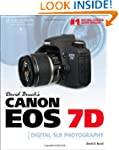 David Busch's Canon EOS 7D Guide to D...