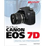 David Busch's Canon EOS 7D Guide to Digital SLR Photography (David Busch's Digital Photography Guides)by BUSCH