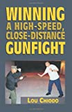 Winning a High-speed  Close-distance Gunfight
