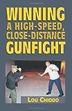 img - for Winning a High-Speed, Close-Distance Gunfight book / textbook / text book