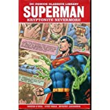 Superman: Kryptonite Nevermore (DC Comics Classics Library) ~ Dennis O'Neil