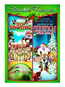 Elf Bowling: The Movie & Christmas Is Here Again