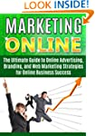 Marketing Online:: The Ultimate Guide...