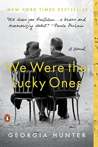 We Were the Lucky Ones: A Novel [Hunter, Georgia] (Tapa Blanda)
