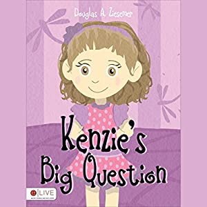 Kenzie's Big Question Audiobook