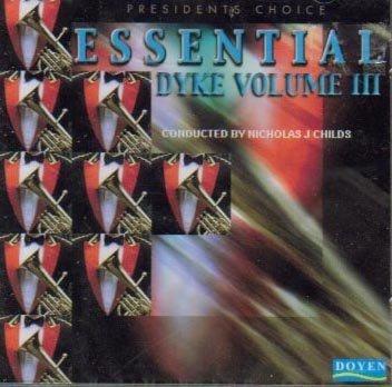 essential-dyke-iii-presidents-choice-by-black-dyke-band-1996-10-30