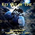 Key Out of Time: Time Traders, Book 4 Audiobook by Andre Norton Narrated by Mark F. Smith