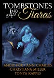 Tombstones and Tiaras: Boxed Set of 4 Full-Length Bestselling Novels