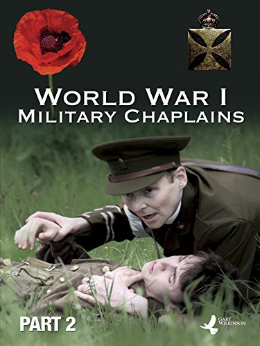 World War One Military Chaplains - Part Two