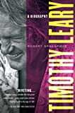 img - for Timothy Leary: A Biography book / textbook / text book
