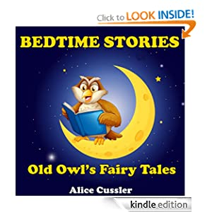 Bedtime Stories! Old Owl's Fairy Tales for Children: Folklore and Legends Picture Book for Kids about Magical Forest Animals (Bedtime Stories for Kids, Early Readers Books for Ages 4-8)