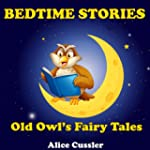 Bedtime Stories! Old Owl's Fairy Tale...