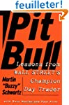 Pit Bull: Lessons from Wall Street's...