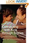 Connecting With Kids Through Stories:...