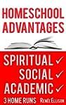 Homeschool Advantages: Spiritual, soc...
