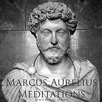 Meditations of Marcus Aurelius (       UNABRIDGED) by Marcus Aurelius Narrated by Alan Munro