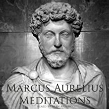 Meditations of Marcus Aurelius (       UNABRIDGED) by Marcus Aurelius Narrated by Alan Munro
