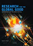 Research for the Global Good: Supporting a Better World for All