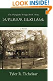 Superior Heritage: The Marquette Trilogy: Book Three
