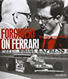Forghieri on Ferrari: 1947 to the Present
