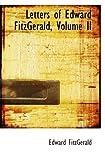 Letters of Edward FitzGerald, Volume II (0554098407) by FitzGerald, Edward