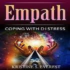 Empath: Coping with Distress Hörbuch von Kristine S. Everest Gesprochen von: Alex Lancer
