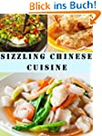 Sizzling Chinese Cuisine (Delicious R...