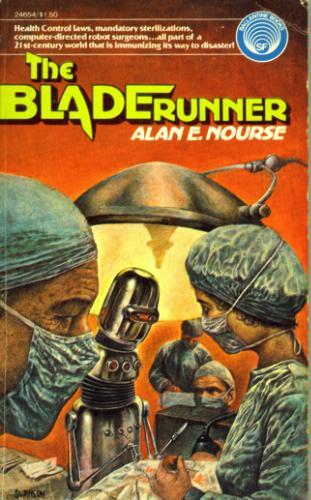 The Bladerunner, Alan E. Nourse
