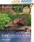 RHS Take Chelsea Home: Practical Insp...