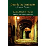 Outside the Institution - Selected Poems