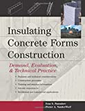 img - for Insulating Concrete Forms Construction : Demand, Evaluation, & Technical Practice Hardcover February 4, 2004 book / textbook / text book