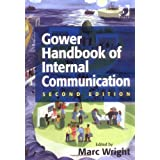 Gower Handbook of Internal Communicationby Marc Wright