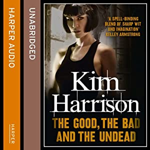 Rachel Morgan: The Hollows (2) - The Good, The Bad, and The Undead Hörbuch