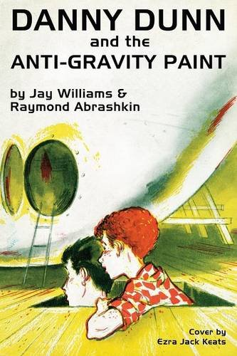 Danny Dunn and the Anti-Gravity Paint