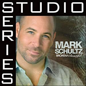 Mark Schultz -  Lord You Are (Studio Series)