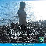 Blue Slipper Bay | Wendy K Harris