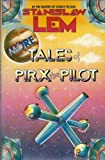 More Tales of Pirx the Pilot (0151621381) by Lem, Stanislaw