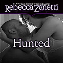Hunted (       UNABRIDGED) by Rebecca Zanetti Narrated by Karen White