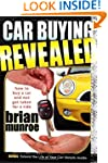 Car Buying Revealed: How to Buy a Car...