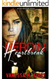 Heroin Heartbreak (Nu Class Publications Presents)