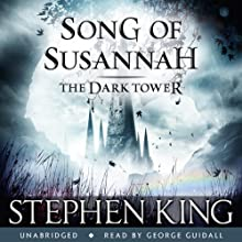 The Dark Tower VI: Song of Susannah Audiobook by Stephen King Narrated by George Guidall