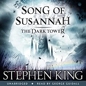 The Dark Tower VI: Song of Susannah Audiobook