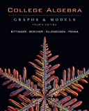 img - for College Algebra: Graphs and Models, 4th Edition book / textbook / text book