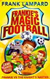Frank Lampard Frankie's Magic Football: Frankie vs The Knight's Nasties: Number 5 in series