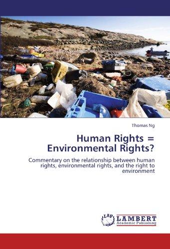 Human Rights = Environmental Rights?