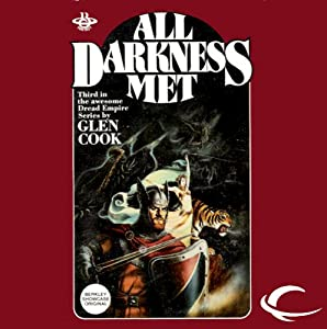 All Darkness Met: Dread Empire, Book 3 | [Glen Cook]