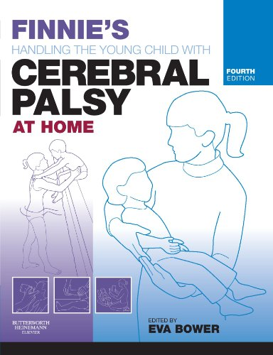 Finnie'S Handling The Young Child With Cerebral Palsy At Home, 4E