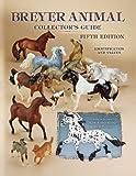 Breyer Animal Collector's Guide: Identification and Values (Breyer Animal Collector's Guide)