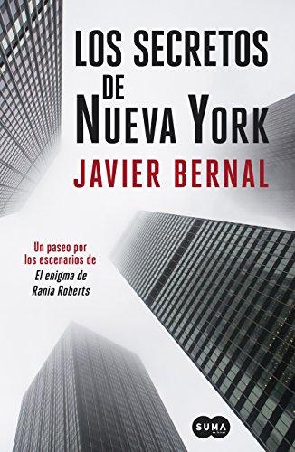 Los secretos de Nueva York: Un paseo neoyorquino por las páginas de